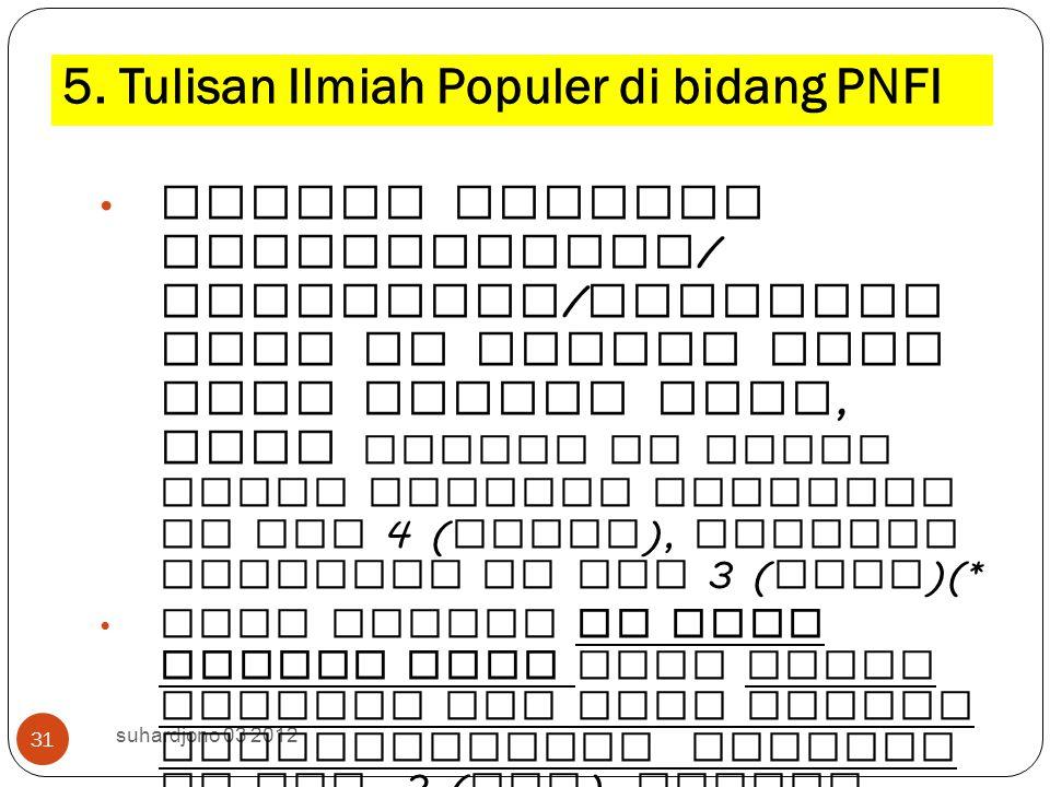 5. Tulisan Ilmiah Populer di bidang PNFI