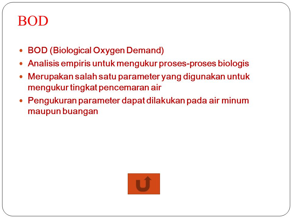 BOD BOD (Biological Oxygen Demand)