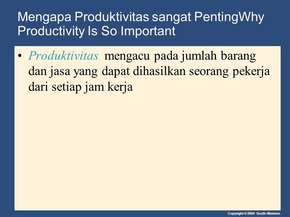 Mengapa Produktivitas sangat PentingWhy Productivity Is So Important