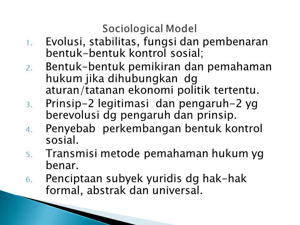 Penyebab perkembangan bentuk kontrol sosial.