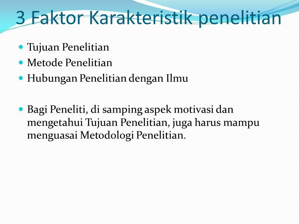 3 Faktor Karakteristik penelitian