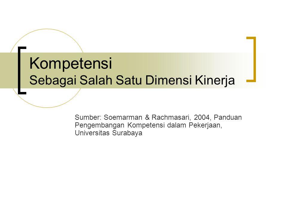 Kompetensi Sebagai Salah Satu Dimensi Kinerja