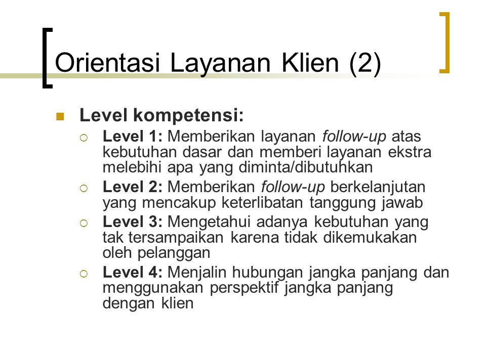 Orientasi Layanan Klien (2)