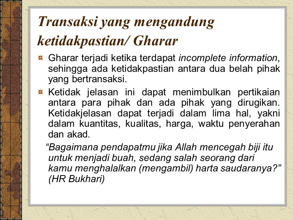 Transaksi yang mengandung ketidakpastian/ Gharar