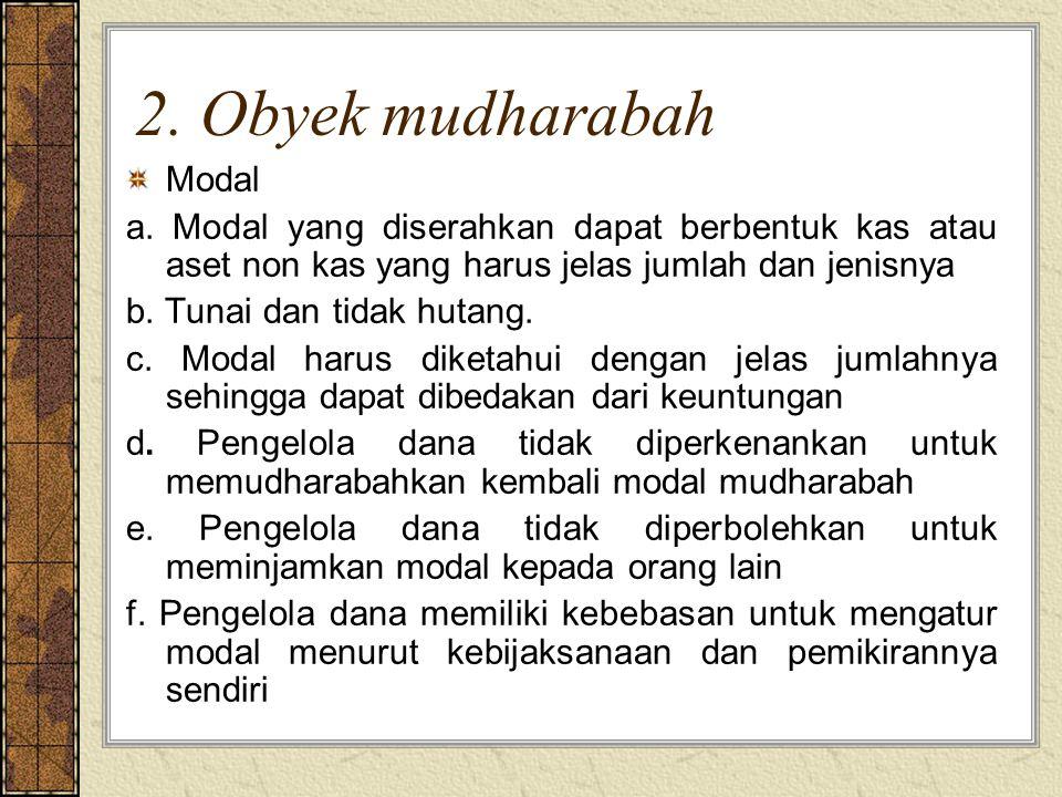 2. Obyek mudharabah Modal