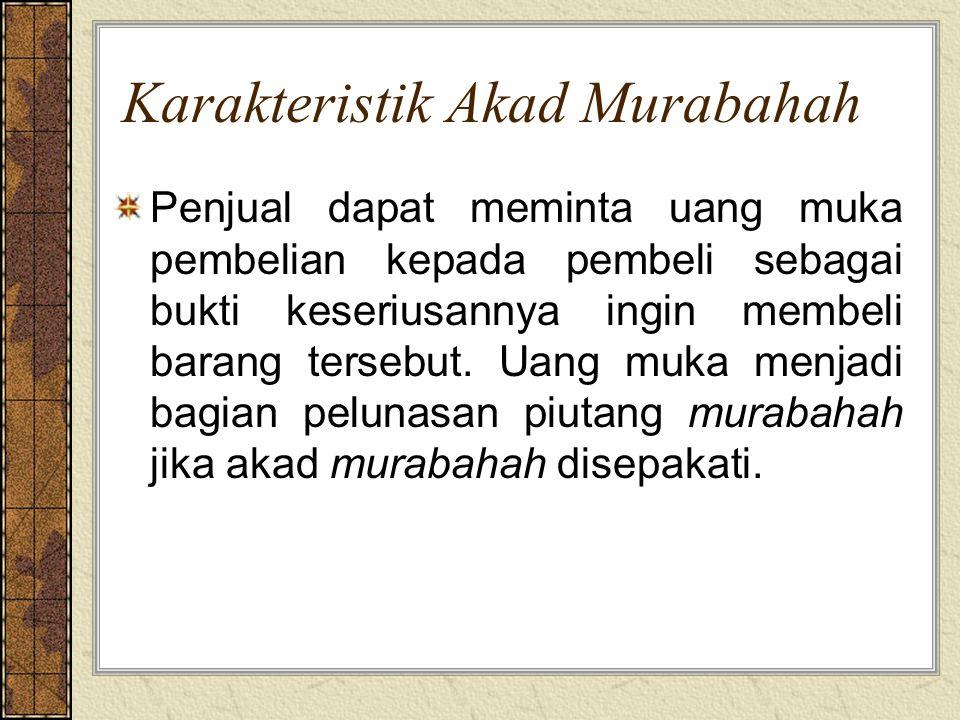 Karakteristik Akad Murabahah