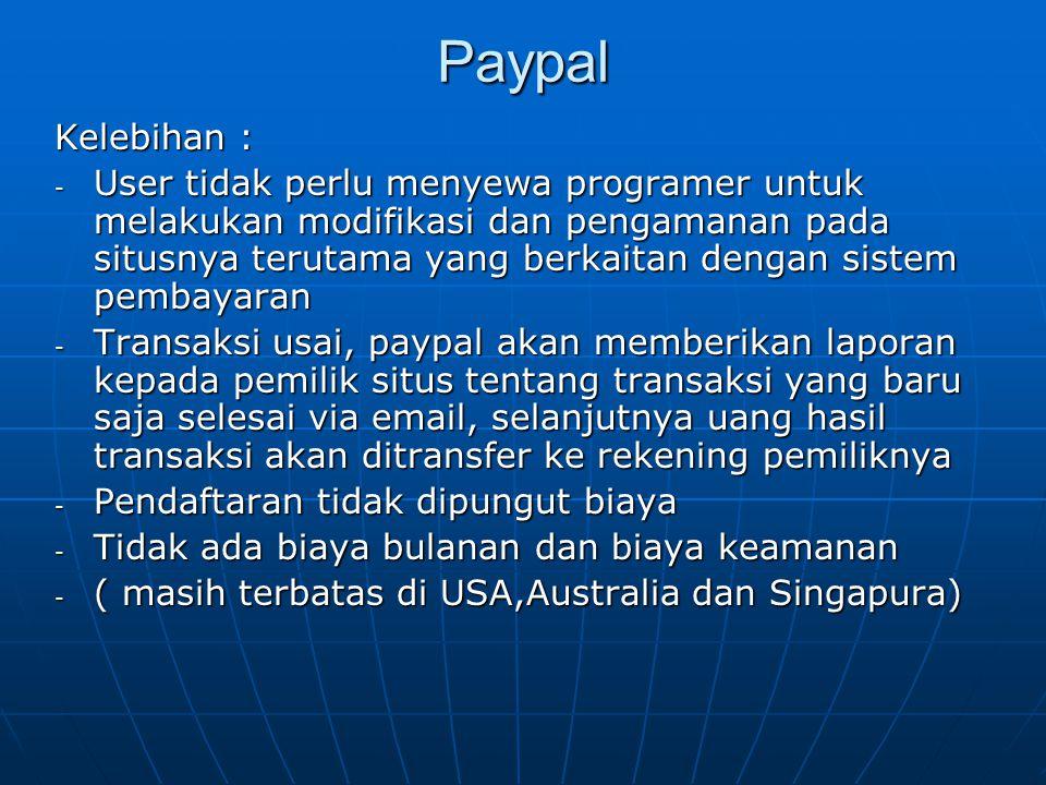 Paypal Kelebihan :