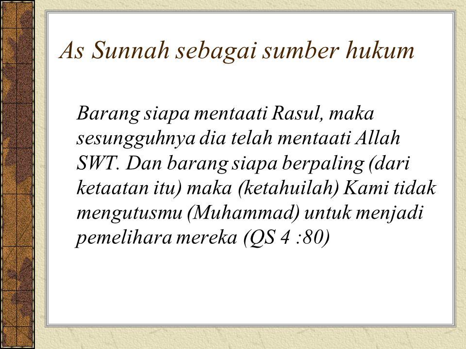 As Sunnah sebagai sumber hukum