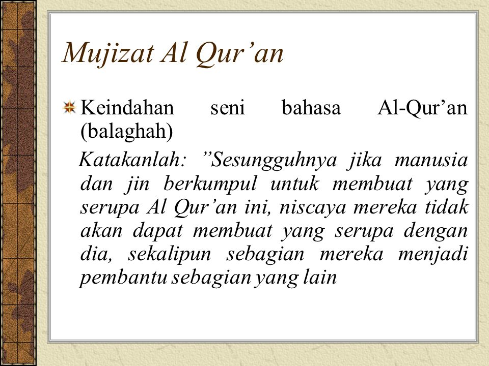 Mujizat Al Qur'an Keindahan seni bahasa Al-Qur'an (balaghah)