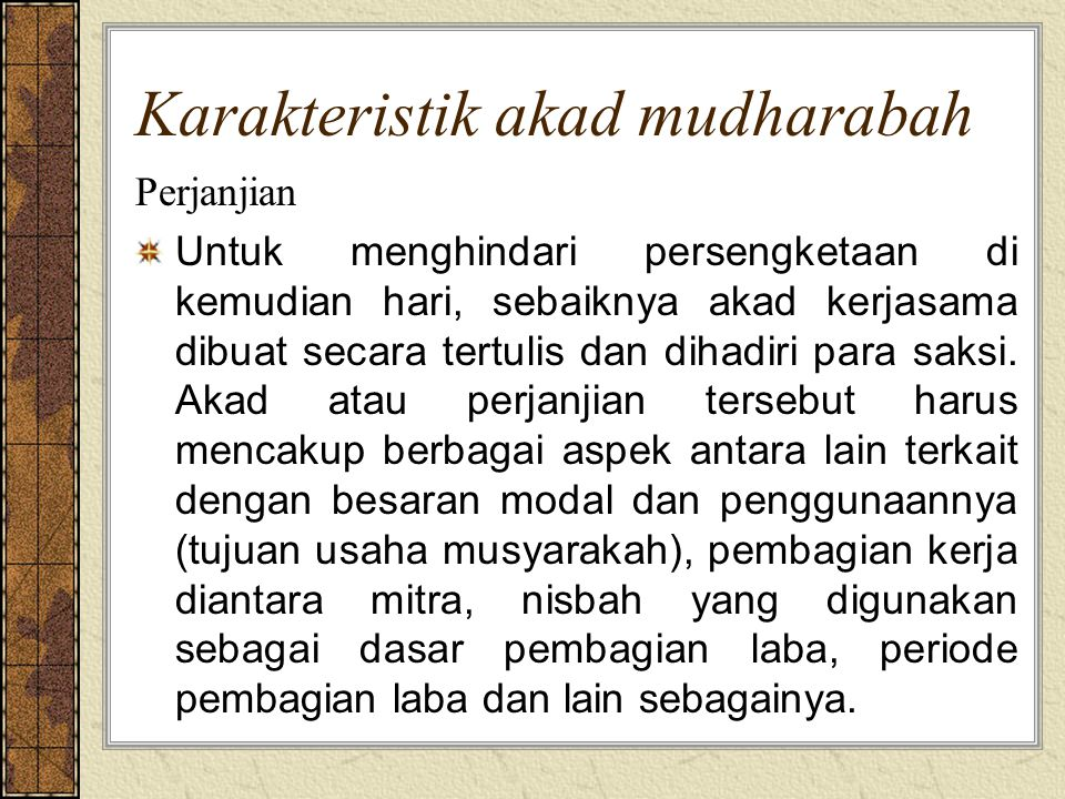 Karakteristik akad mudharabah
