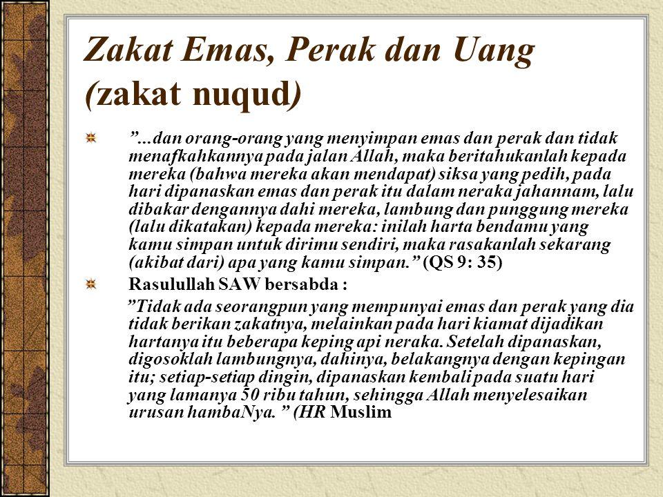 Zakat Emas, Perak dan Uang (zakat nuqud)