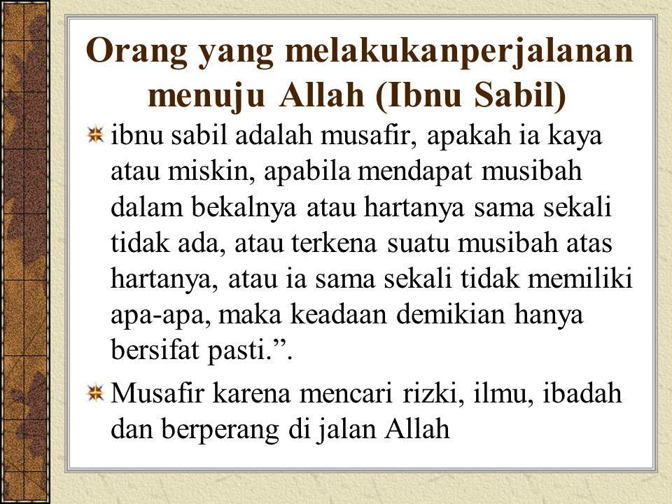 Orang yang melakukanperjalanan menuju Allah (Ibnu Sabil)
