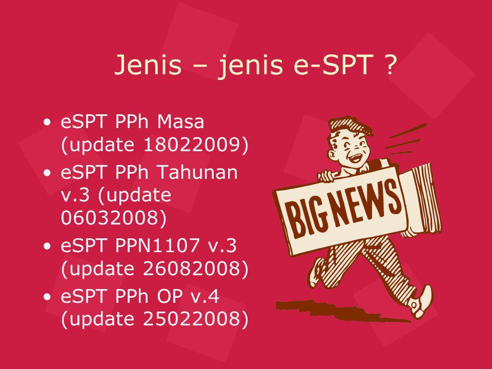 Jenis – jenis e-SPT eSPT PPh Masa (update 18022009)
