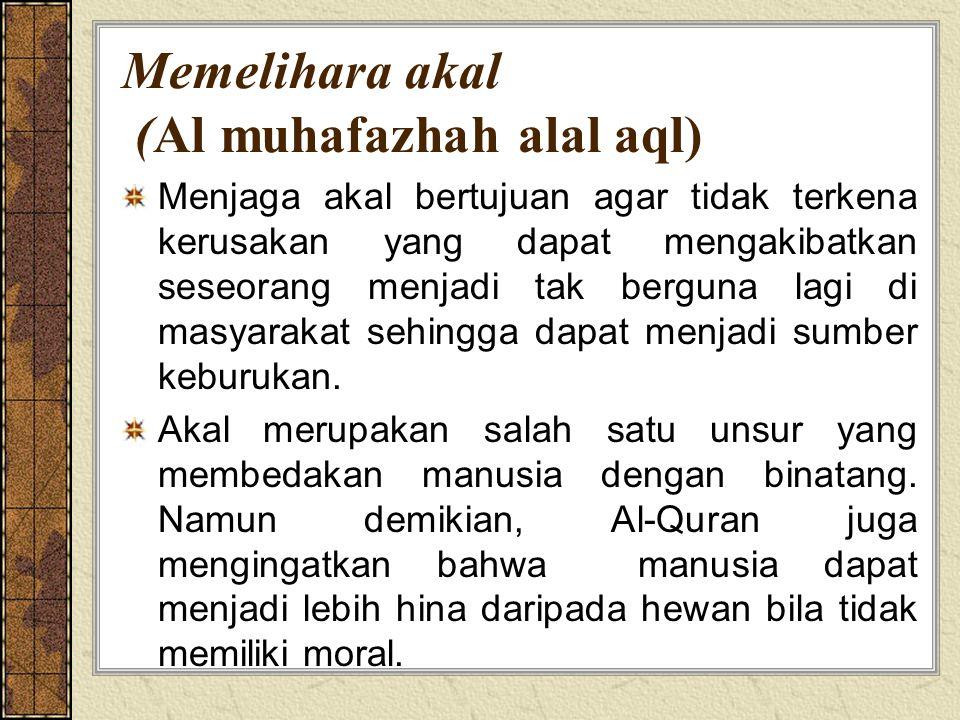 Memelihara akal (Al muhafazhah alal aql)