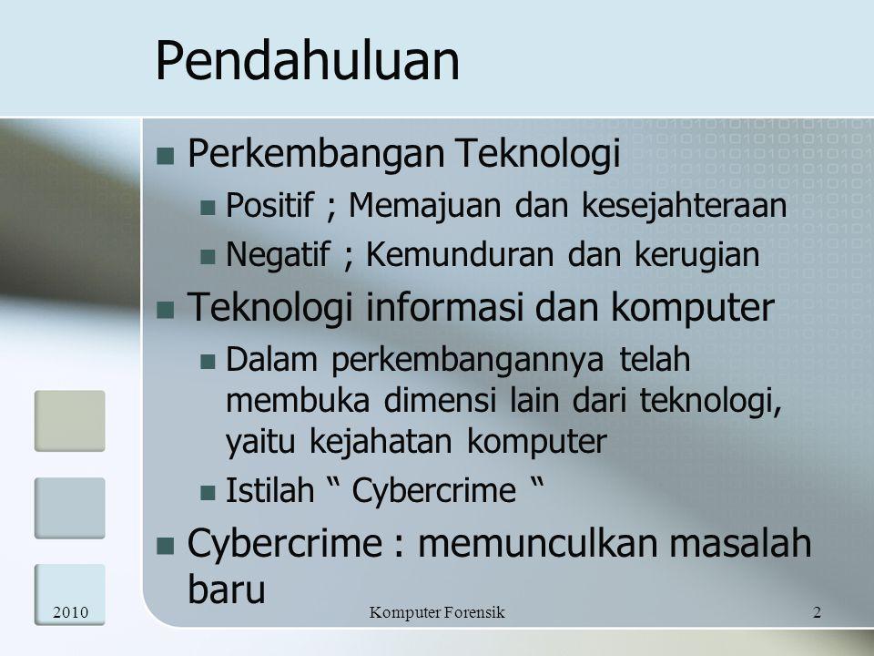 Pendahuluan Perkembangan Teknologi Teknologi informasi dan komputer