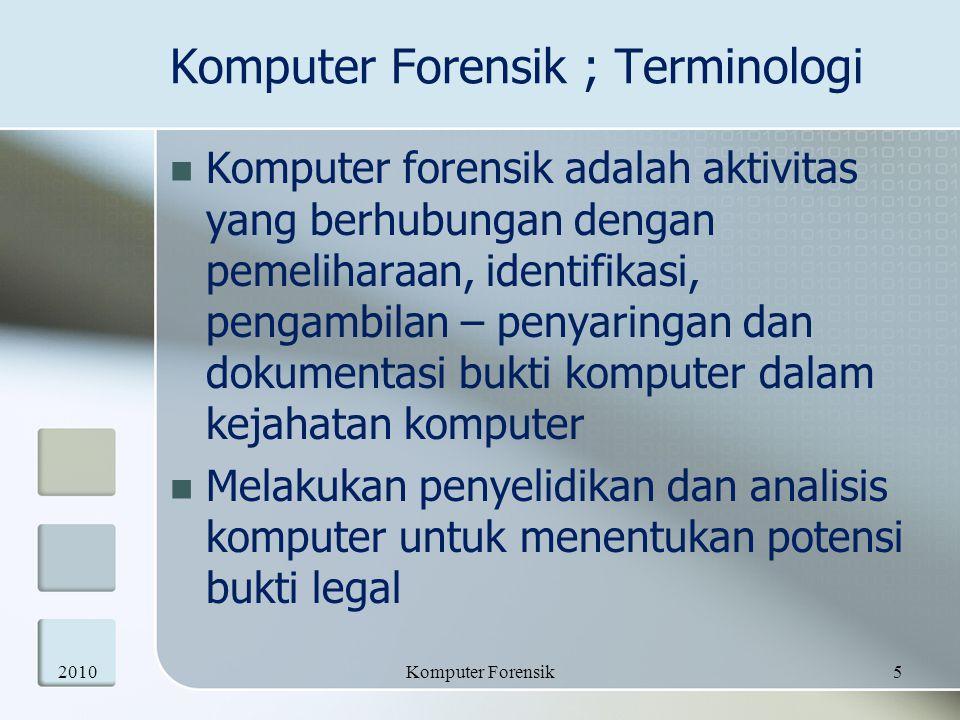 Komputer Forensik ; Terminologi