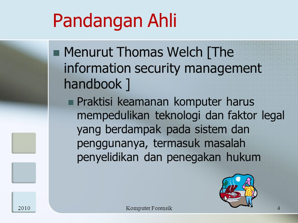 Pandangan Ahli Menurut Thomas Welch [The information security management handbook ]
