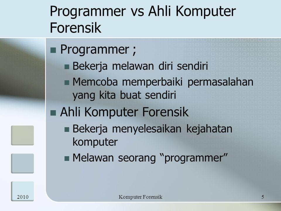 Programmer vs Ahli Komputer Forensik