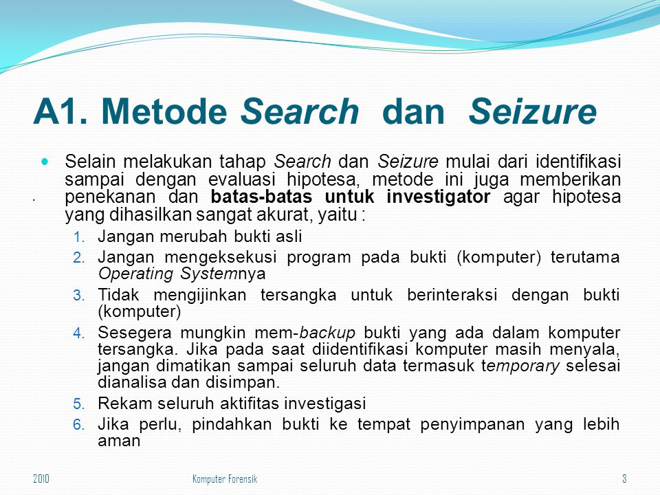 A1. Metode Search dan Seizure