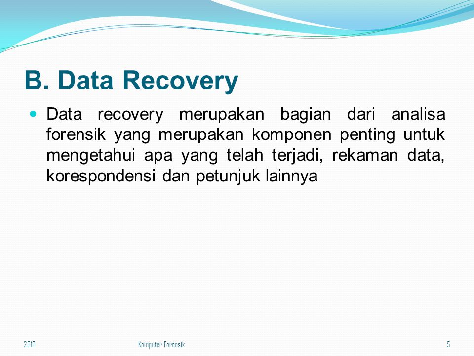 B. Data Recovery