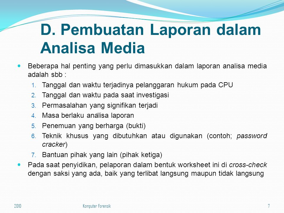 D. Pembuatan Laporan dalam Analisa Media
