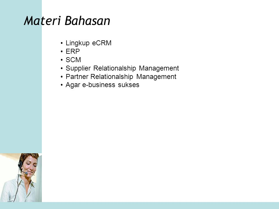 Materi Bahasan Lingkup eCRM ERP SCM Supplier Relationalship Management
