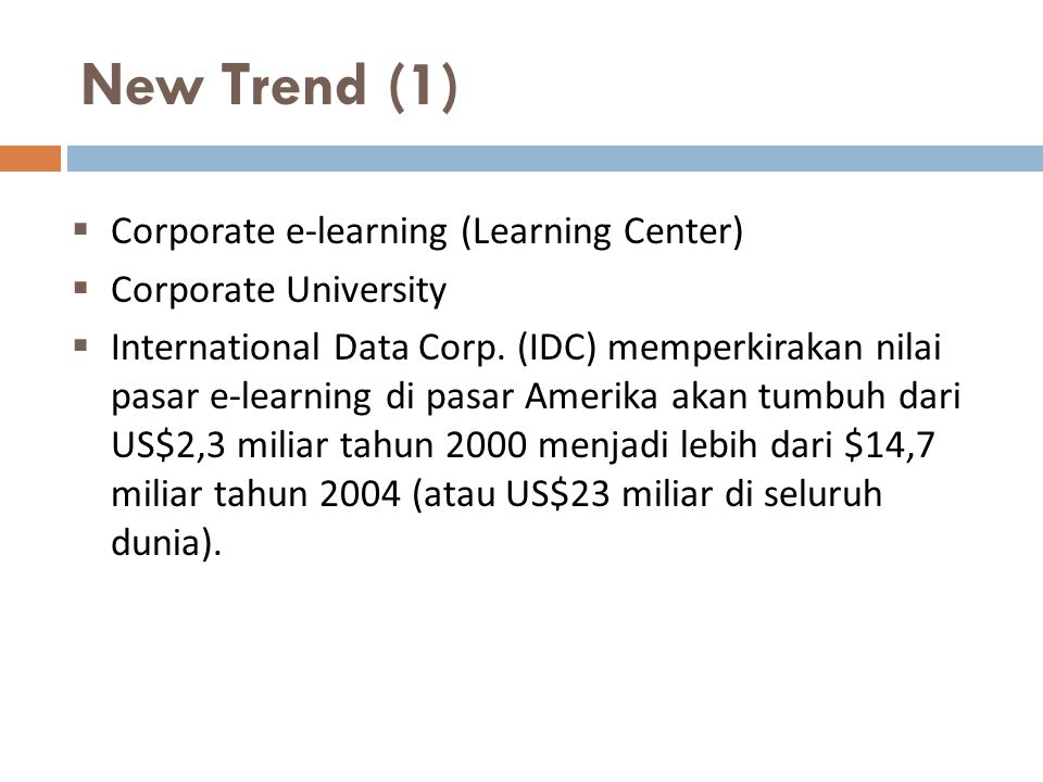 New Trend (1) Corporate e-learning (Learning Center)