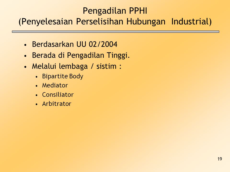 Pengadilan PPHI (Penyelesaian Perselisihan Hubungan Industrial)