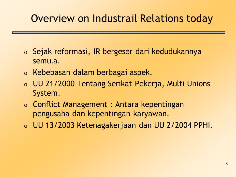 Overview on Industrail Relations today