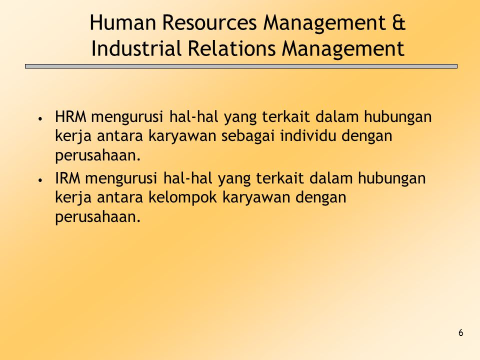 Human Resources Management & Industrial Relations Management