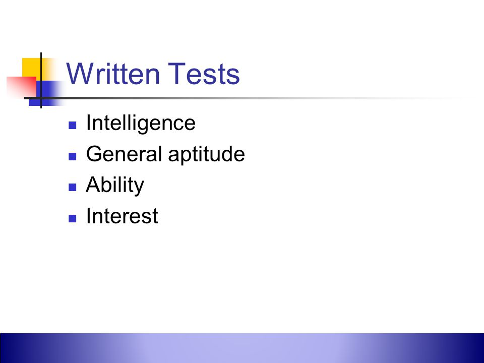Written Tests Intelligence General aptitude Ability Interest