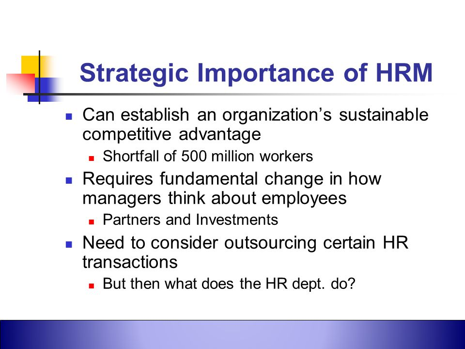 Strategic Importance of HRM