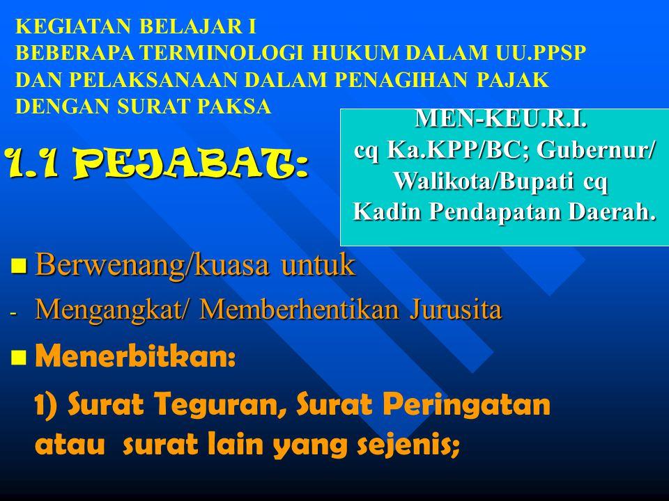 cq Ka.KPP/BC; Gubernur/ Kadin Pendapatan Daerah.