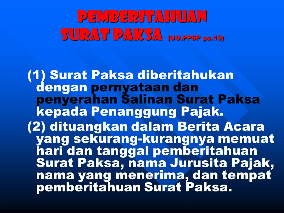 Pemberitahuan SURAT PAKSA (UU.PPSP ps.10)