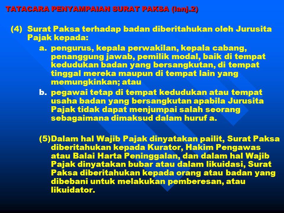 TATACARA PENYAMPAIAN SURAT PAKSA (lanj.2)
