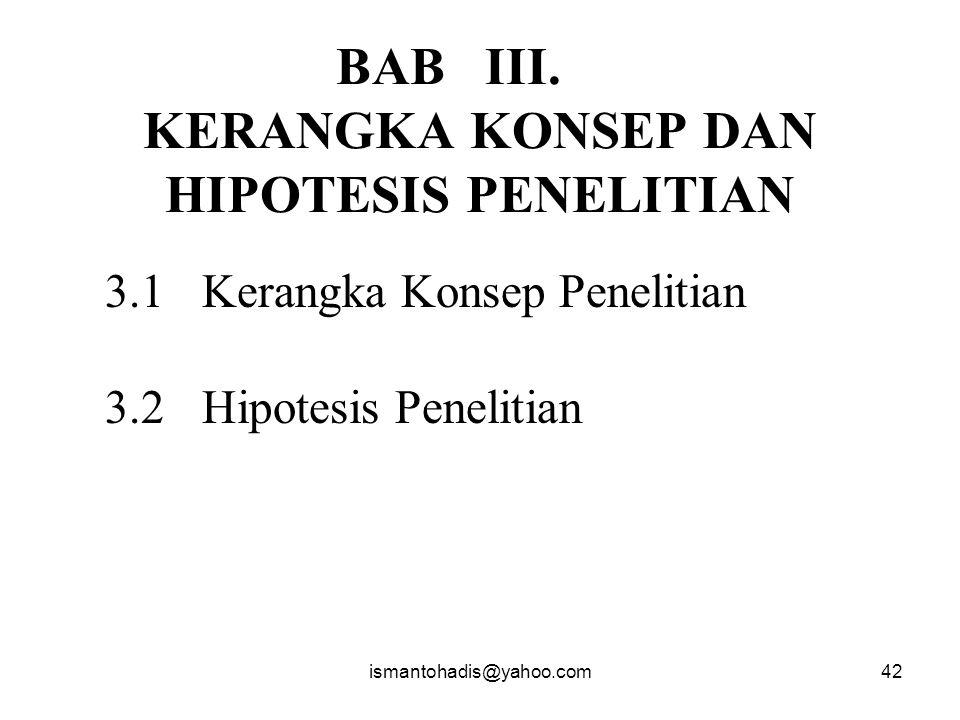 BAB III. KERANGKA KONSEP DAN HIPOTESIS PENELITIAN