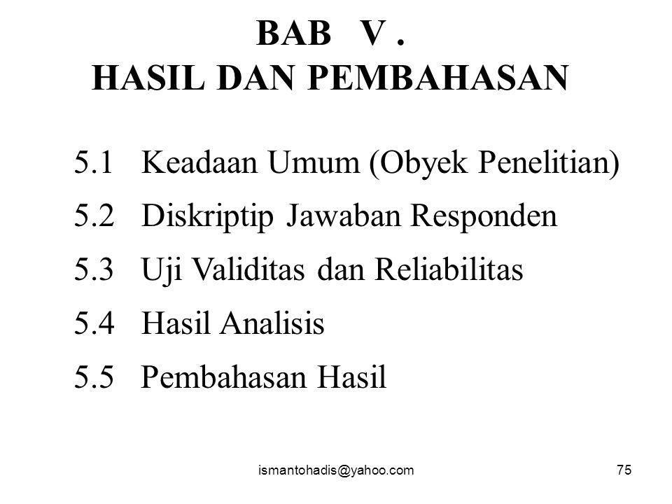 BAB V . HASIL DAN PEMBAHASAN