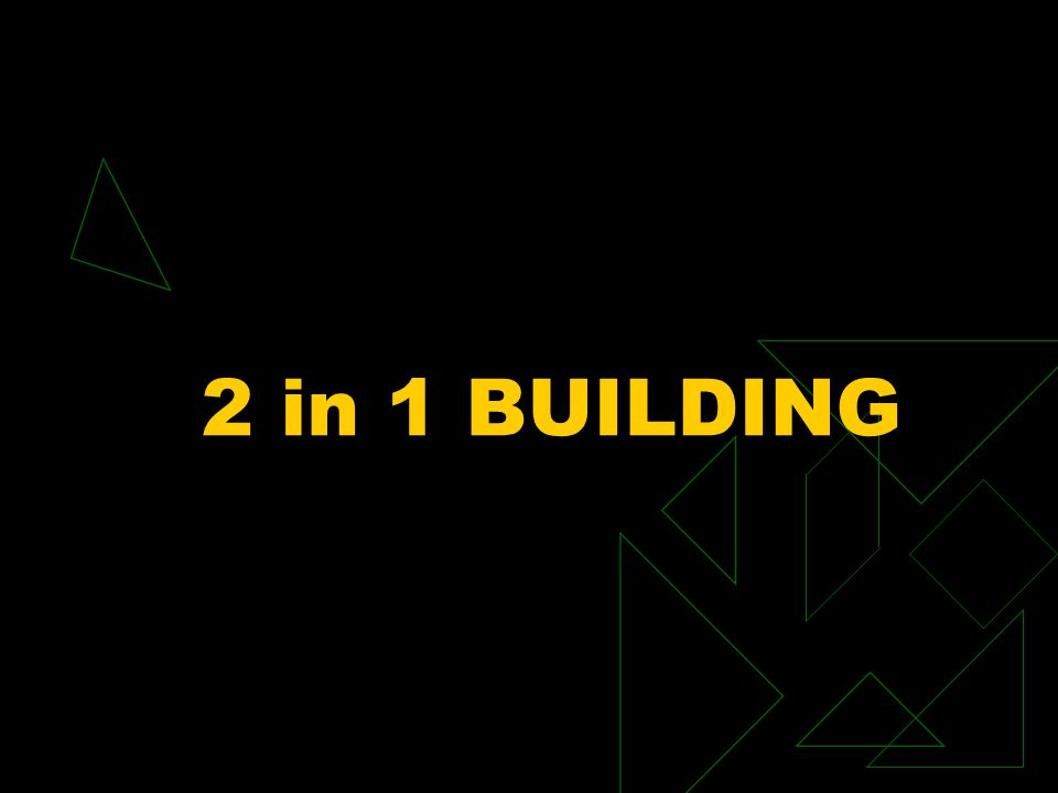 2 in 1 BUILDING