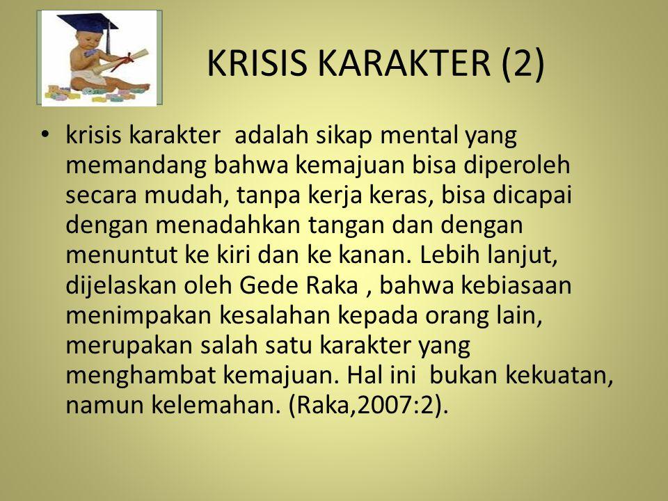 KRISIS KARAKTER (2)