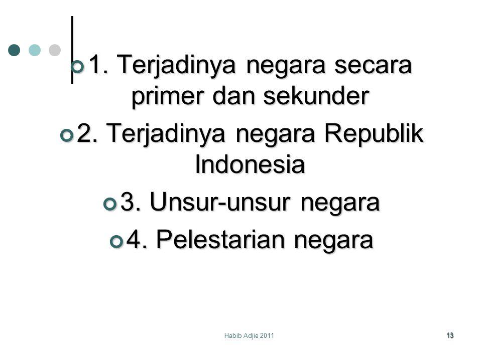 1. Terjadinya negara secara primer dan sekunder