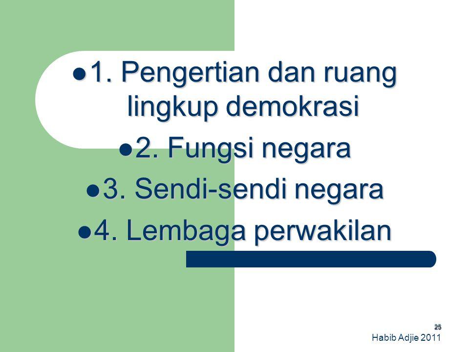 1. Pengertian dan ruang lingkup demokrasi