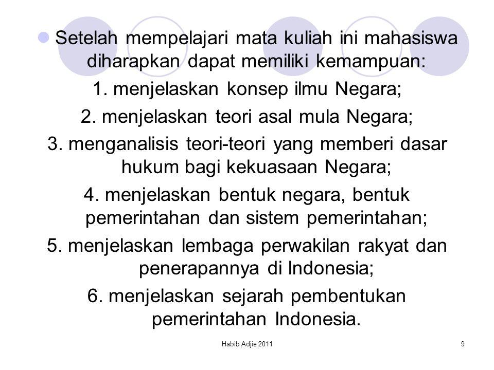 1. menjelaskan konsep ilmu Negara;