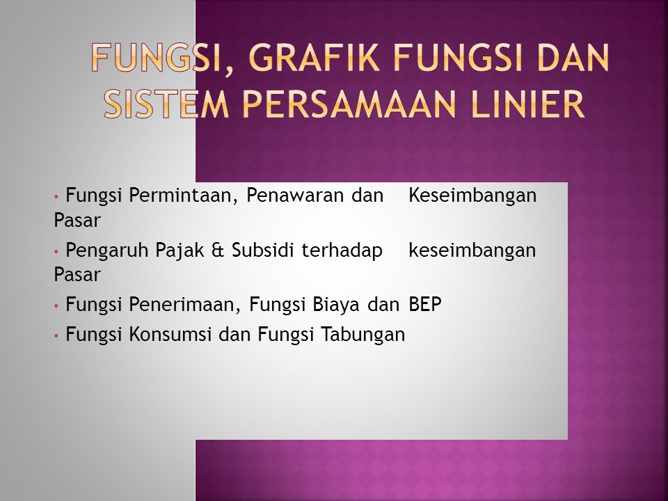 Fungsi, Grafik Fungsi dan Sistem Persamaan Linier