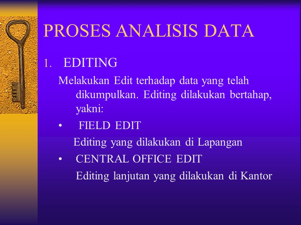 PROSES ANALISIS DATA EDITING