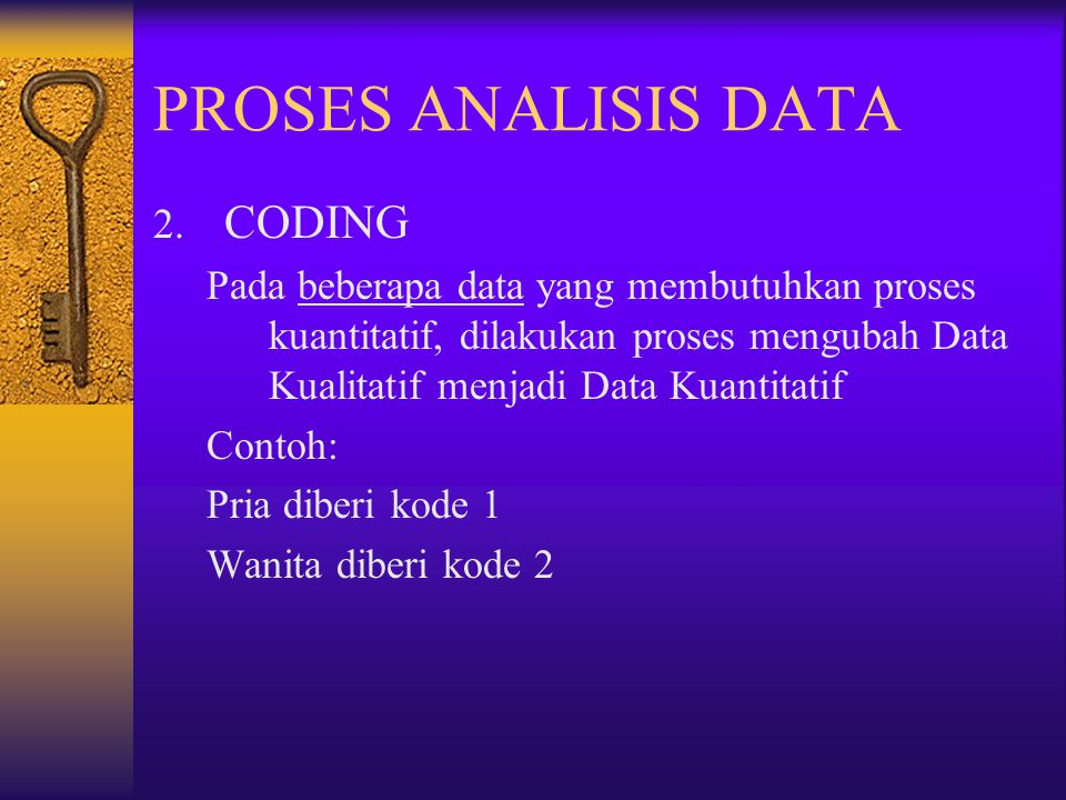 PROSES ANALISIS DATA CODING