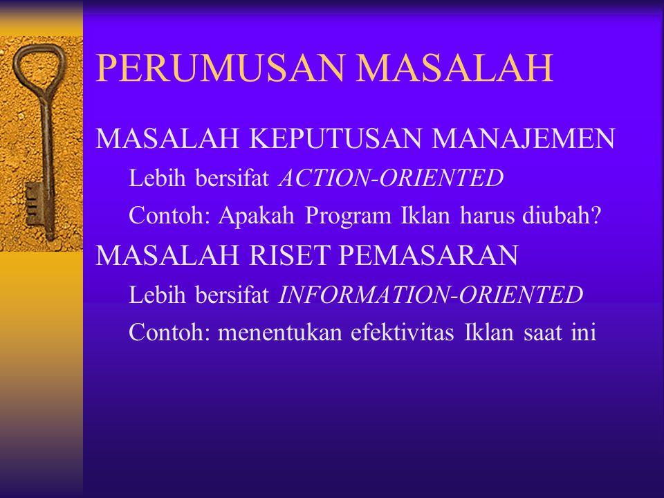 PERUMUSAN MASALAH MASALAH KEPUTUSAN MANAJEMEN MASALAH RISET PEMASARAN