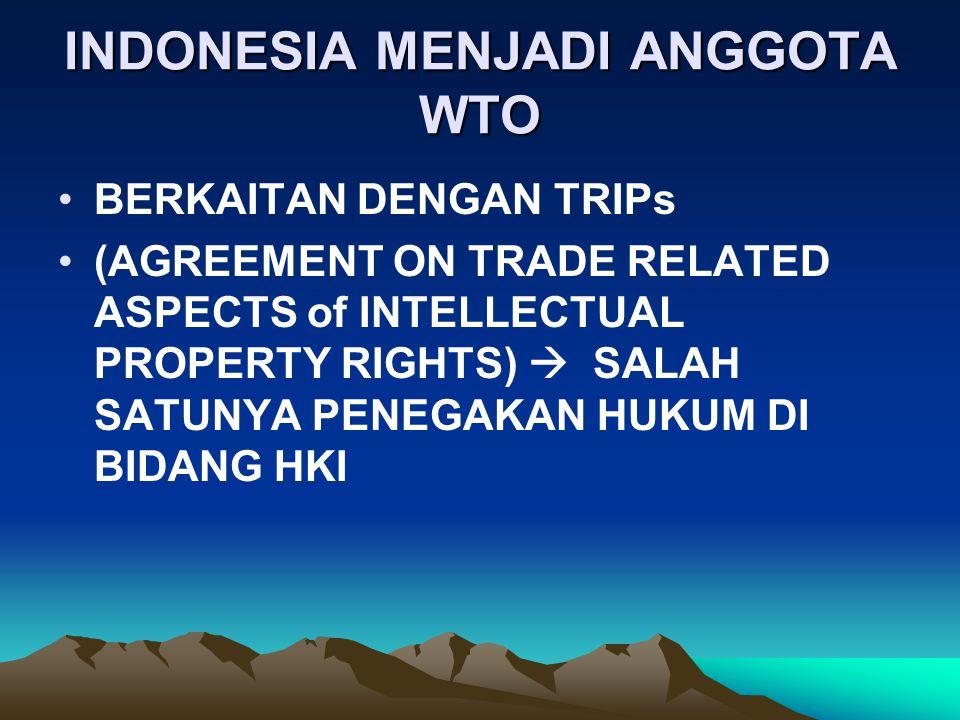 INDONESIA MENJADI ANGGOTA WTO