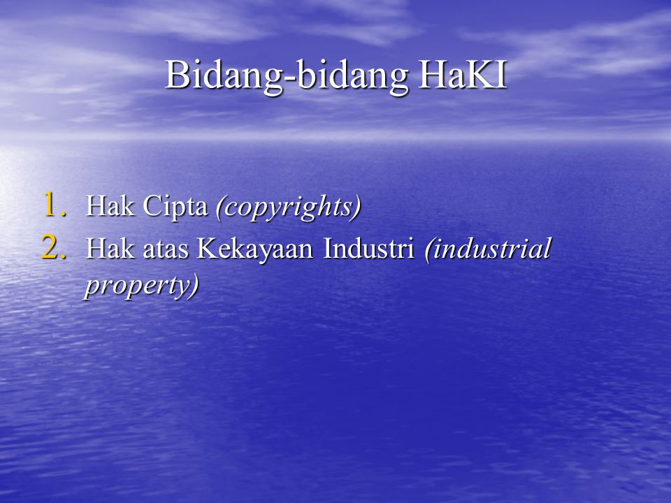 Bidang-bidang HaKI Hak Cipta (copyrights)