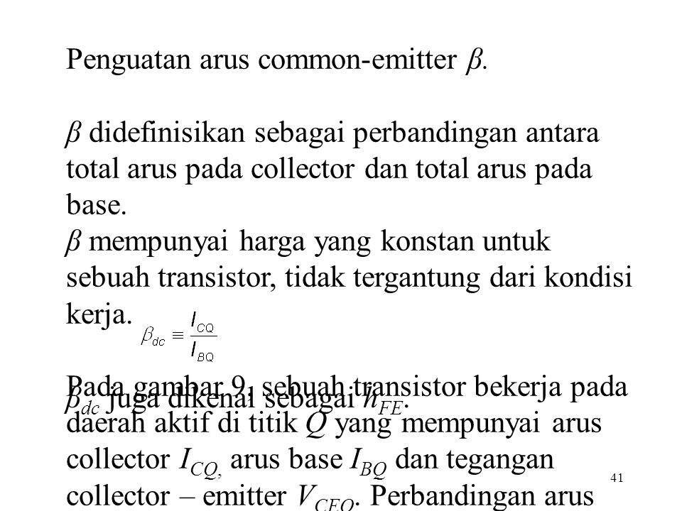 Penguatan arus common-emitter β.