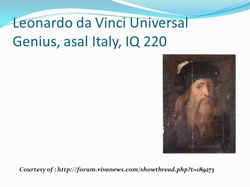 Leonardo da Vinci Universal Genius, asal Italy, IQ 220